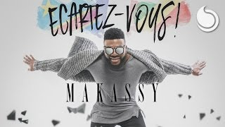 Makassy - Écartez-vous (Club Extended)