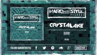 Crystal Lake - BVRN! [HWS006]