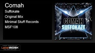 Comah - Suffokate (Original Mix)