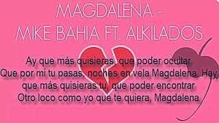 Alkilados Ft. Mike Bahia - Magdalena