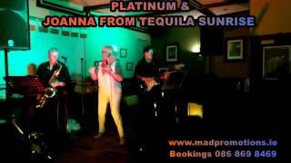 Platinum feat Joanna Tequila sunrise