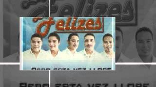 Los Felizes - La Cucaracha ***IG.Digital***