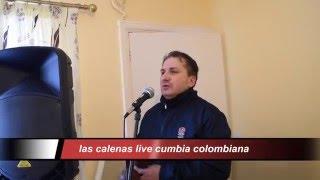 LAS  CALENAS  DE   CALI  COLOMBIA    ( EN VIVO  GIO )