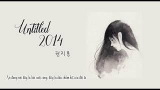 [Vietsub] Untitled 2014 - G Dragon (Kwon Ji Yong)