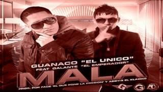 Mala - Galante El Emperador Ft Guanaco (Original) (Video Music) (Letra) Reggaeton 2014