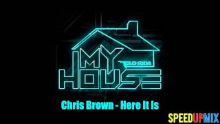 Flo Rida ft. Chris Brown - Here It Is (Speed Up Mix)
