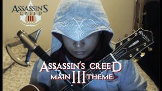 Assassin's Creed III Main Theme - Lorne Balfe Guitar Cover | Anton Betita
