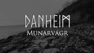 Danheim - Munarvágr