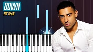 "Jay Sean - ""Down"" Piano Tutorial - Chords - How To Play - Cover"