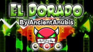 Geometry Dash [2.0] (Demon) - EL DORADO by AncientAnubis [LIVE!] - GuitarHeroStyles