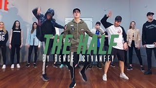"Dj Snake ft. Jeremih ""THE HALF"" Choreography by Bence Istvanffy"