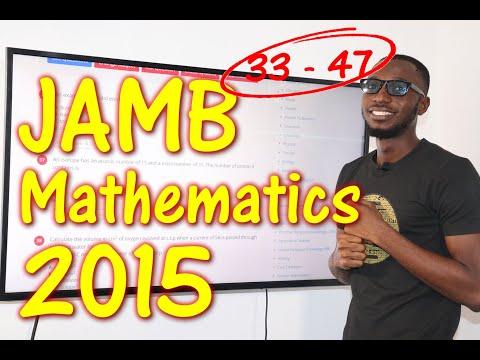 JAMB CBT Mathematics 2015 Past Questions 33 - 47