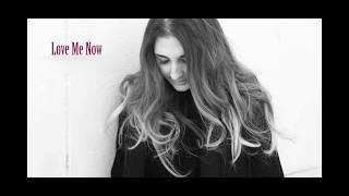 Love Me Now -  John Legend (Kyara Cover)