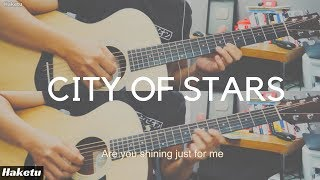 City of Stars (Ryan Gosling, Emma Stone) Guitar Cover (duo)