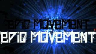 Epic Movement - All for One