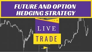 Options Trading: Future And Options Strategy Trade 05/12/2018 | Intraday trading strategies India