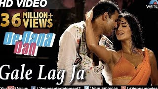 Gale Lag Ja Full Video Song | De Dana Dan | Akshay Kumar, Katrina Kaif | Bollywood Hot Song