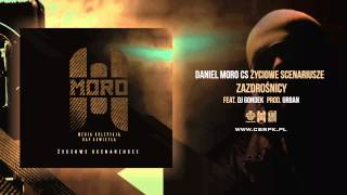 Daniel MORO / CS - ZAZDROŚNICY + DJ Gondek // Prod. Urban.