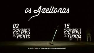 Os Azeitonas | Teaser Coliseus
