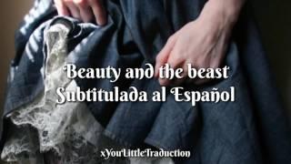 Beauty and the beast // Ariana Grande ft. John Legend (subtitulada sl español)