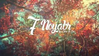 Xaç Atası ft Asi - 7 Noyabr