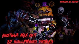 [FNAF SFM] Better Run (Another Way Out Song) by Hollywood Undead