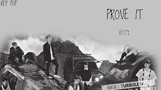 GOT7 - PROVE IT Color Coded [Han|Rom|Eng Lyrics]