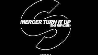 Mercer - Turn It Up (Sebastien Benett Remix) [Official]