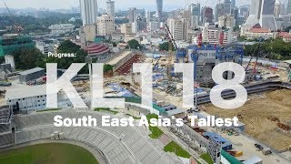 Tallest in Malaysia & South East Asia - KL118 - Progress as 01 Feb 2018