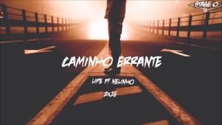 LIPE x NELINHO - CAMINHO ERRANTE