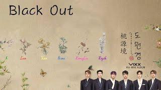 VIXX (빅스) - Black Out (Colour Coded) [Han Rom Eng Lyrics]