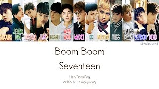 SEVENTEEN [세븐틴] - BOOMBOOM [붐붐] (Color Coded Lyrics | Han/Rom/Eng)