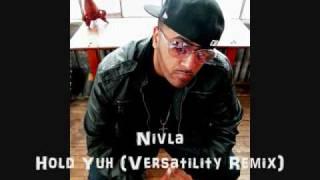 Nivla Gyptian Nikki Minaj - Hold Yuh (Versatility Remix) DownLoad Link!