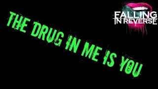 The Drug In Me Is You (Karaoke + Lyrics) - Falling In Reverse