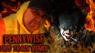 IT #PENNYWISE DISS TRACK | YOU'LL FLOAT TOO ( REMIX ) | Original By. @DashieXP
