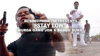 Sawfside Jon x Bando Duke - Stay Low (Official Video) Shot By @KGthaBest