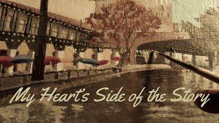 My Heart's Side of the Story - Daniel Jenkins and Sarah Joy