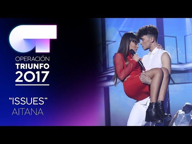 """Issues"" - Aitana | Gala 3 | OT 2017"