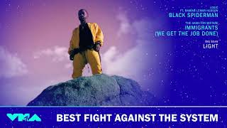 MTV Video Music Awards - Best Fight Against The System Nominees - VMAs