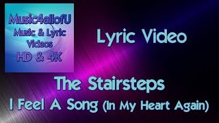 The Stairsteps - I Feel A Song In My Heart Again (HD1080p Lyric Video)