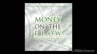 "Mista Man x Pheazy ""Money on the Flow"""