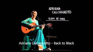 Adriana Calcanhotto - Back to Black (Amy Winehouse)