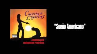 10 Caceria de Lagartos - Sueno Americano