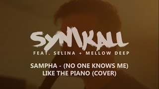 Sampha - (No One Knows Me) Like The Piano (Cover) | Synikall