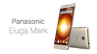 Panasonic Eluga Mark | Features And Specifications | Features And Specifications Review