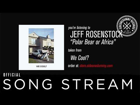 jeff-rosenstock-polar-bear-or-africa-sideonedummy