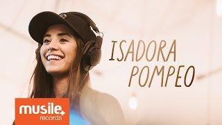 Isadora Pompeo na Musile Records