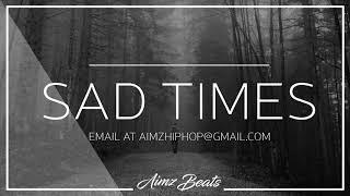 'Sad Times' Sad Depressing Trap Instrumental (Prod. Aimz Beats) Emotional Rap Beat