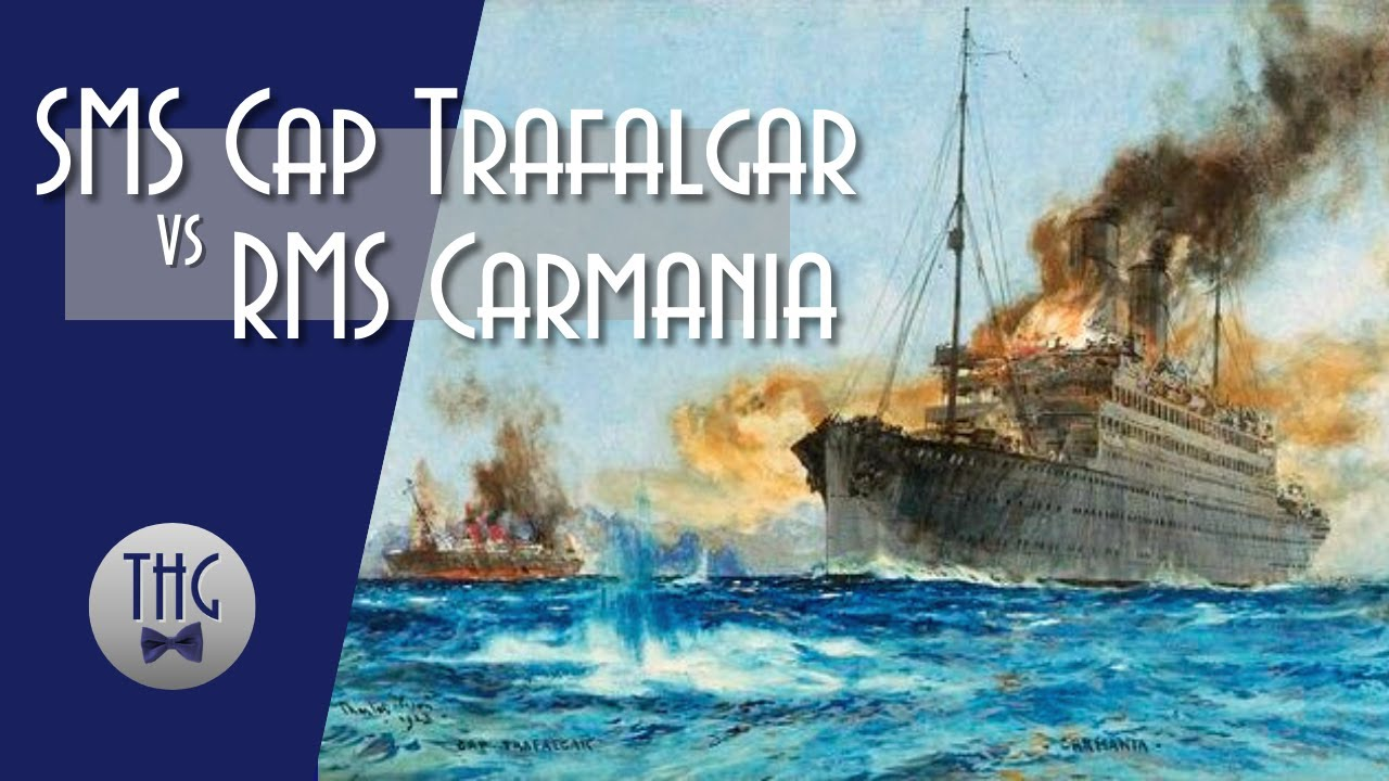 SMS Cap Trafalgar vs RMS Carmania, September 14, 1914