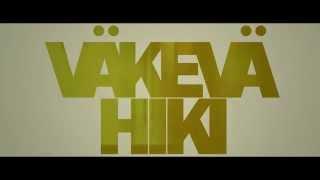 Väkevä Hiki trailer